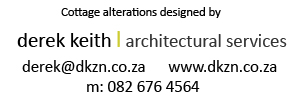 Derek Keith architectural services in the Natal Midlands providing building plans for New Buildings and Additions and Alterations